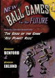 New Ball Games for the Future [hardcover] by Gregory Benford & Gordon Eklund